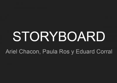 Storyboard A. Chacon, P. Ros i E.Corral